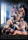Raging Stallion, Hot, Raw & Ready