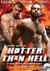 Raging Stallion, Hotter Than Hell part 2
