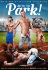 Raging Stallion, Outta The Park!