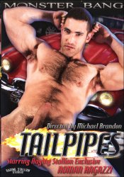 Monster Bang, Tailpipes, Raging Stallion, Roman Ragazzi