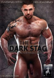 Raging Stallion, Stag Homme, The Dark Stag
