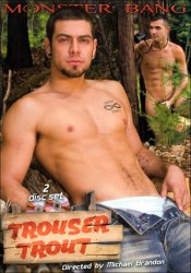 Trouser Trout, Raging Stallion